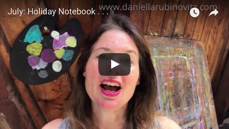 Intuitive painting, holidays, sketchbooks, daniella rubinovitz